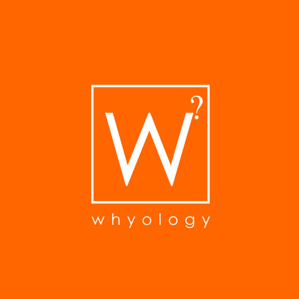 whyology